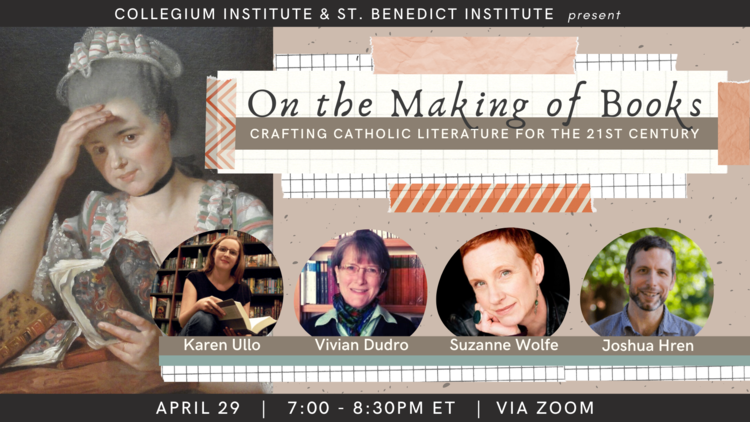 On the Making of Books: Crafting Catholic Literature for the 21st Century